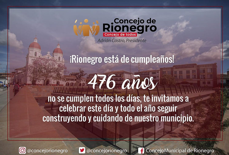 ¡Feliz cumpleaños Rionegro!