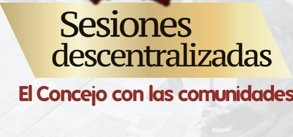 Activación social y diálogo permanente, objetivo de las Sesiones Descentralizadas